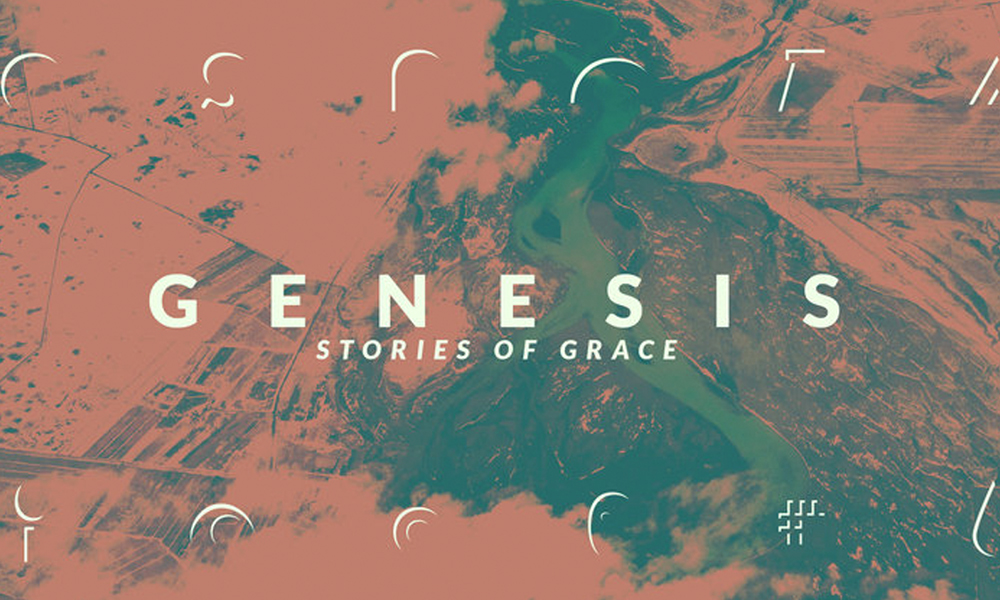 Genesis: Stories of Grace