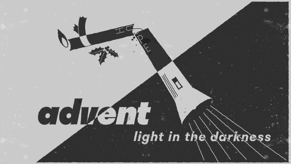Advent: Light in the Darkness