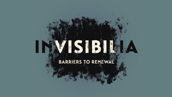 Invisibilia: Barriers to Renewal